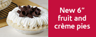"New 6"" fruit and crème pies"